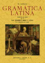 gramatica latina (ed. facsimil)-w. votsch-9788497613255