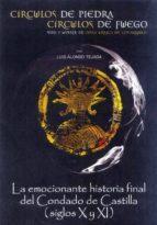 circulos de piedra, circulos de fuego: vida y muerte de doña urra ca de covarrubias-luis alfonso tejada-9788497786355