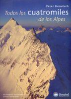 todos los cuatromiles de los alpes peter donatsch 9788498290455