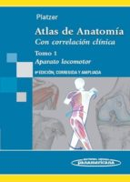 atlas de anatomia: con correlación clinica (t.1): aparato locomot or (9ª ed.)-werner platzer-9788498351255