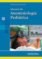 manual de anestesiologia pediatrica antonio/ calvo vecino, jos� mar�a p�rez ferrer 9788498358155