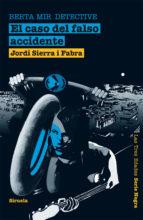 berta mir detective: el caso del falso accidente-jordi sierra i fabra-9788498414455