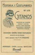 El libro de Historia y costumbres de los gitanos (facsimil) autor F. M. PABANO DOC!