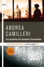 la muerte de amalia sacerdote ( premio novela negra rba 2008 )-andrea camilleri-9788498673555