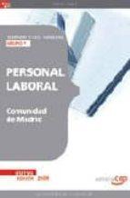 PERSONAL LABORAL DE LA COMUNIDAD DE MADRID GRUPOS V. TEMARIO Y TE ST GENERAL
