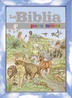 la biblia para niños (estuche) 9788499138855