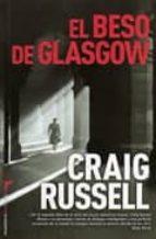 el beso de glasgow-craig russell-9788499182155