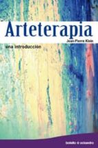 arteterapia: una introduccion jean  pierre klein 9788499210155