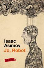 jo, robot-isaac asimov-9788499309255
