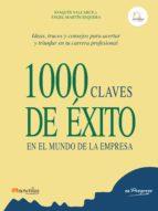 1000 claves de exito en el mundo de la empresa joaquin valcarce 9788499672755