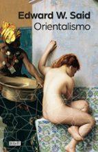 orientalismo edward w. said 9788499926155