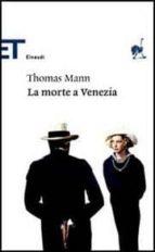 la morte a venezia.-thomas mann-9788806183455