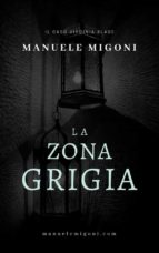 la zona grigia (ebook) 9788826091655