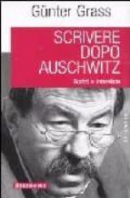 scrivere dopo auschwitz. scritti e interviste-gunter grass-9788879812955