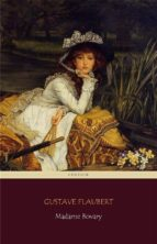 madame bovary (centaur classics) [the 100 greatest novels of all time   #18] (ebook) 9788892537255