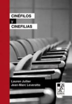 cinéfilos y cinefilias-laurent jullier-9789508892355