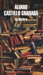 un librero (ebook)-alvaro castillo granada-9789585458055