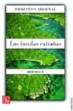 las insulas extrañas (memorias ii)-ernesto cardenal-9789681669355