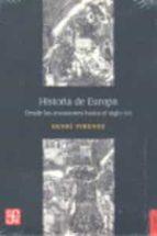 historia de europa: desde las invasiones al s. xvi henri pirenne 9789681670955