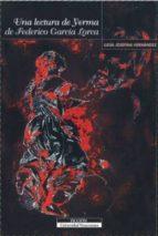 una lectura de yerma de federico garcia lorca-luisa josefina hernandez-9789688347355