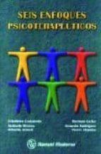 seis enfoques psicoterapeuticos-celedonio castanedo-9789707293755
