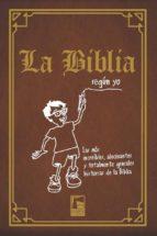 la biblia segun yo: las mas increibles historias de la biblia-laura estefania-9789873783555