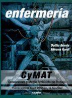 enfermeria. cymat (condiciones y medio ambiente de trabajo): puen tes entre la salud, el trabajo y la seguridad-duilio gomis-silvana kordi-9789875701755