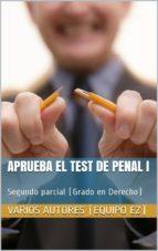 aprueba el test de penal i   2º parcial (ebook) cdlap00004855