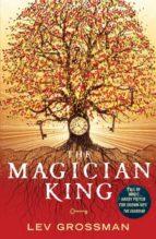 the magician king: book 2 lev grossman 9780099553465