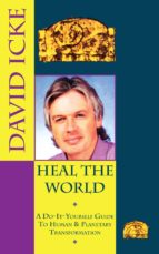 heal the world (ebook) david icke 9780717163465