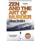 zen and the art of murder oliver bottini 9780857057365