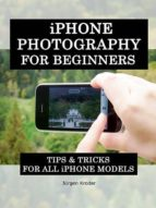 iphone photography for rookies (ebook)-jürgen kroder-9781301754465