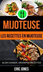 mijoteuse :les recettes en mijoteuse (slow cooker: crockpot recettes) (ebook)-9781507175965
