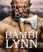 o viking: bron  os vikings, episódio iii (ebook)-9781547510665
