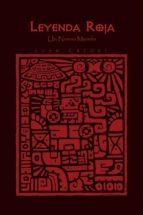 leyenda roja (ebook)-luan catori-9781625165565