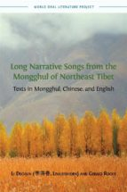 long narrative songs  from the mongghul of northeast tibet (ebook) 9781783743865