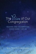 El libro de The voice of our congregation autor TERRY W. YORK PDF!