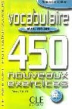 vocabulaire 450 nouveaux exercises (niveau debutant) (9e ed.)-thierry gallier-9782090335965