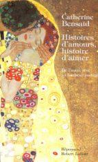 histoires d'amours, histoire d'aimer (ebook)-catherine bensaid-9782221117965