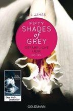 shades of grey, gefährliche liebe.-e.l. james-9783442478965