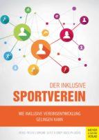 der inklusive sportverein (ebook)-heiko meier-simone seitz-cindy adolph-börs-9783840312465