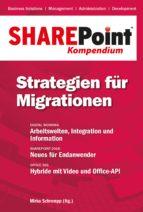 sharepoint kompendium   bd. 12: strategien für migrationen (ebook) 9783868026665