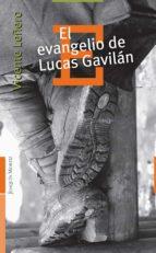 el evangelio de lucas gavilán (ebook)-vicente leñero-9786070707865