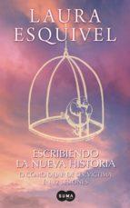 escribiendo la nueva historia (ebook)-laura esquivel-9786071124265