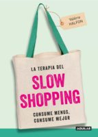 la terapia del slow shopping (ebook)-valerie halfon-9788403518865