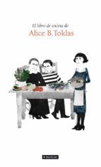 el libro de cocina de alice b. tocklas alice b. toklas 9788408004165