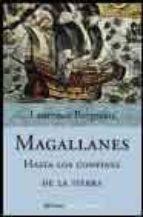magallanes hasta los confines de la tierra-laurence bergreen-9788408051565