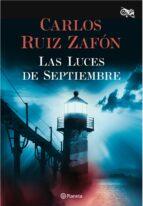las luces de septiembre-carlos ruiz zafon-9788408163565