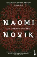 un cuento oscuro-naomi novik-9788408170365