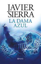 la dama azul (vigesimo aniversario)-javier sierra-9788408193265